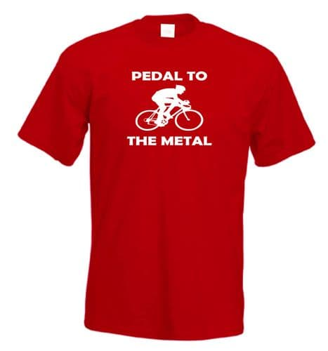 Pedal to the Metal Cycling t shirt FREE UK P&P Funny Push bike tee cycle